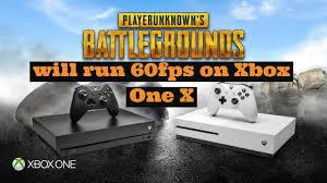 pubg 60fps requirements pubg will run 60fps on xbox one x gamesonlock