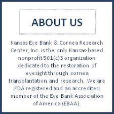 about us kansas association of kansas eye bank cornea research center