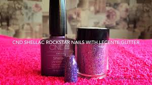 cnd shellac rockstar nails with lecente glitter tutorial youtube