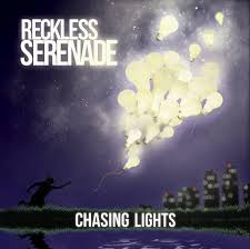 chasing lights reckless serenade
