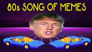 Song Meme - the 80s song of memes 1k sub special youtube