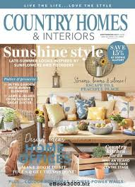 country homes and interiors country homes interiors september 2017 free pdf magazine