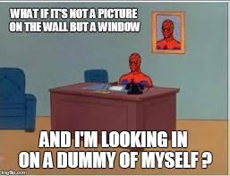 To The Window To The Wall Meme - spiderman computer desk meme imgflip
