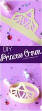 best 25 princess crown crafts ideas on pinterest princess theme