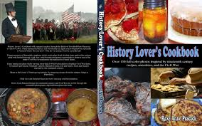 civil war thanksgiving civil war reenacting and cooking