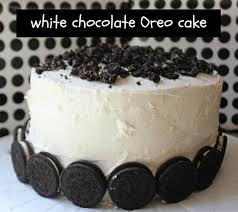 the best birthday cake ever white chocolate birthday oreo cake