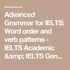 verb pattern hesitate advanced grammar for ielts word order and verb patterns ielts