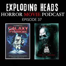 exploding heads horror podcast archives horrorphilia