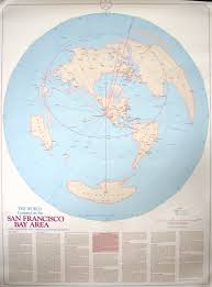Show World Map by The World Centered On San Francisco Bay Area Azimuthal Map