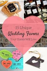 unique wedding favors for guests 15 unique wedding favors your guests will splendry