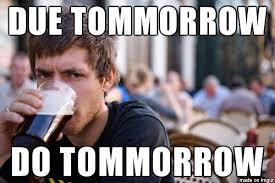 College Senior Meme - lazy college senior meme guy