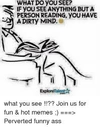 Funny Perverted Memes - 25 best memes about perverted funny perverted funny memes