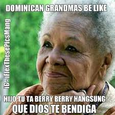 Funny Dominican Memes - i read that with the accent awesome lol latino pride pinterest