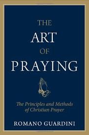 the of praying the principles and methods of christian prayer
