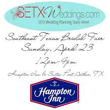 bridal registration southeast bridal fair coming to hton inn port arthur