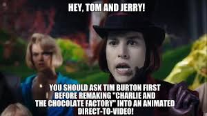 Charlie And The Chocolate Factory Meme - ask tim burton first by buddyboy600 on deviantart