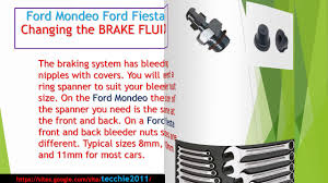 brake fluid change ford mondeo ford fiesta ford focus youtube