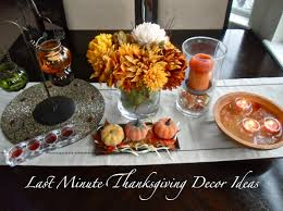 Homemade Thanksgiving Decorations by Last Minute Thanksgiving Decor Ideas