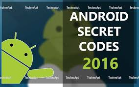 android secret codes android secret codes 2016 secret codes for android