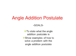 angle addition postulate ppt video online download
