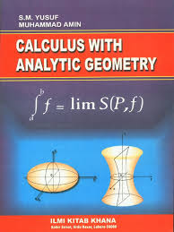 calculus with analytical geometry by sm yousaf