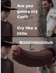 Crying Rick Meme - gonna cry carl know your meme