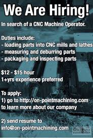 Cnc Machine Operator Job Description On Point Machining Linkedin