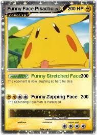 Face Stretch Meme - pokémon funny face pikachu funny stretched face my pokemon card