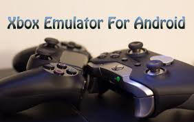 xbox emulator android xbox emulator for android play xbox 360 on android trick