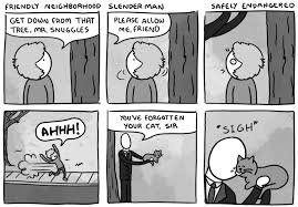 Slender Meme - friendly neighborhood slender man slender man know your meme