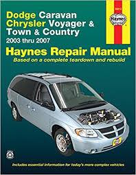dodge caravan chrysler voyager and town u0026 country 2003 thru 2007