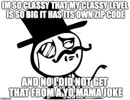 Classy Meme - feel like a sir imgflip
