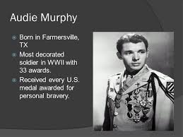 Most Decorated Soldier Of Ww2 World War Ii Ppt Download