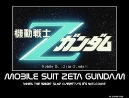 Bright Slap Meme - mobile suit zeta gundam motivational poster by slyboyseth on deviantart