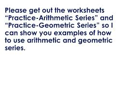 arithmetic and geometric series lesson 43 lesson objective 1