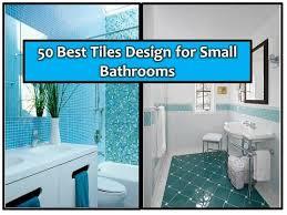 50 best tiles design for small bathroom youtube