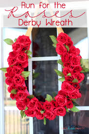 run for the roses derby wreath projects tips u0026 tricks