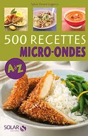 cuisine vapeur recettes 500 recettes cuisine vapeur de a a z