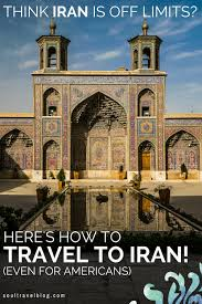 can americans travel to iran images How to travel to iran for american british and canadian citizens png