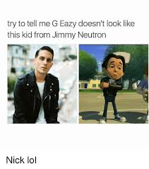 Meme G - try to tell me g eazy doesn t look like this kid from jimmy neutron