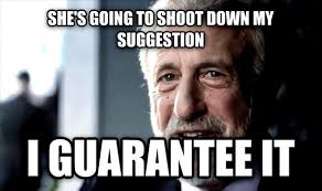 Ask Meme - after i ask my wife where she would like to go eat and she responds