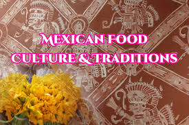 mexican food traditions youtube
