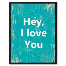 Sam Moon Home Decor Hey I Love You Saying Canvas Print Black Picture Frame Home Decor