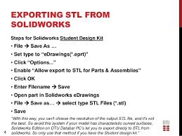 solidworks student design kit exporting to stl