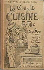 cuisine de famille la véritable cuisine de famille par tante babelio