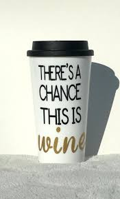 Office Coffee Mugs Fiestaware Coffee Mugs Large Theres A Chance This Is Wine Mug