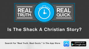 The Shack Is The Shack A Christian Story
