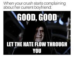 Let The Hate Flow Through You Meme - latest memes memedroid