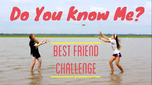 Challenge How Do You Do It Do You Me Best Friend Challenge
