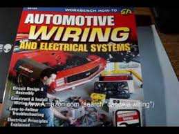automotive wiring and electrical systems book a must have youtube